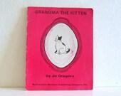 Vintage Childrens Book 1960s Grandma the Kitten Rare