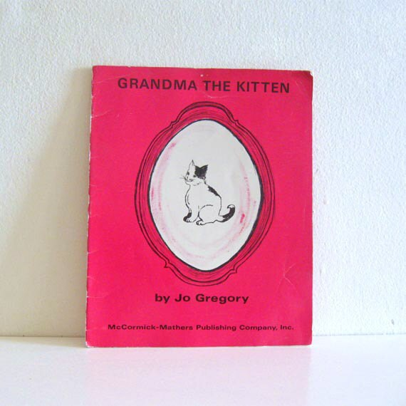 Vintage Childrens Book 1960s Grandma the Kitten Rare