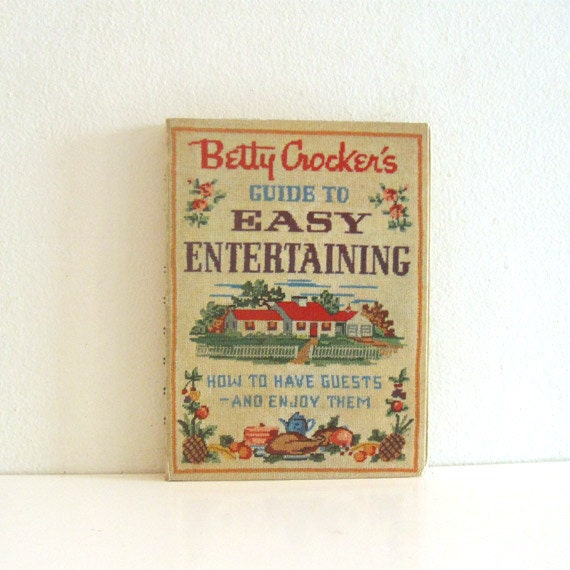 Vintage Betty Crocker Cookbook Guide to Easy Entertaining