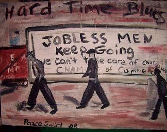 Hard Times Blues -original painting- folk art