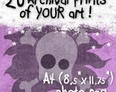 20 x YOUR Art Printed (Photo Rag A4)