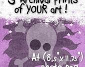 5 x YOUR Art Printed (Photo Rag A4)