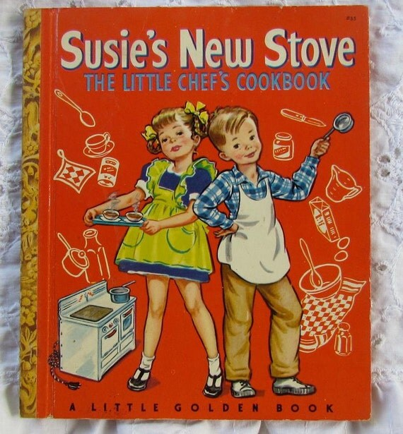 Susie's New Stove The Little Chef's Cookbook