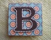 Letter B plaque