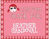 Custom Order for heathersandoval.