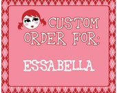 Custom Order for EssaBella.