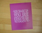 enjoy it poster print // pink