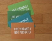 live vibrantly 5x7 print // you pick the color