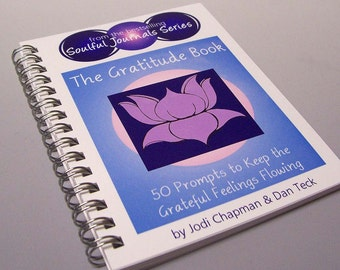 SALE - The Gratitude Book - 50 Prompts to Keep the Grateful Feelings Flowing - Ecofriendly