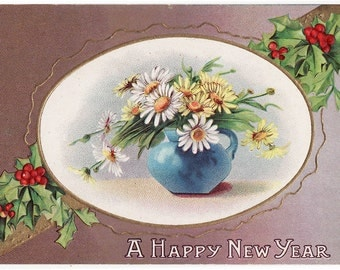 Antique New Years Postcard from around 1908. Sweet Daisies and New Years message