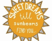 sweet dreams and sunbeams