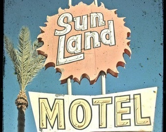 Sun Land Motel Neon Sign 5x5 Fine Art Photo