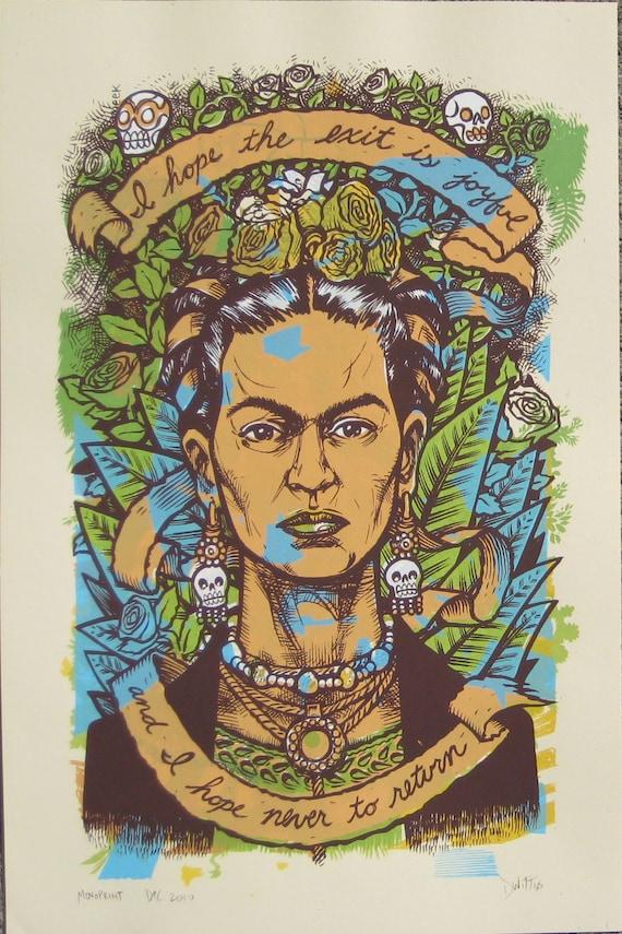 Frida Kahlo Last Words one of a kind monoprint