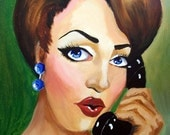 You Don't Say Original Painting....Glamourous Pop Art Pinup Series