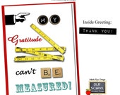 My gratitude can't be measured THANK YOU CARD