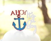 Nautical Baby Shower AHOY It's a boy Cake topper - Decorations - Anchor Cake Decorations - Little Sailor Party - AHOY Nautical Baby Shower