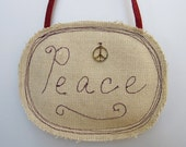 Earth Friendly Holiday Decoration - Peace