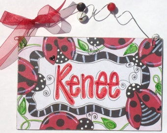 Hand personalized lady bugs room name sign