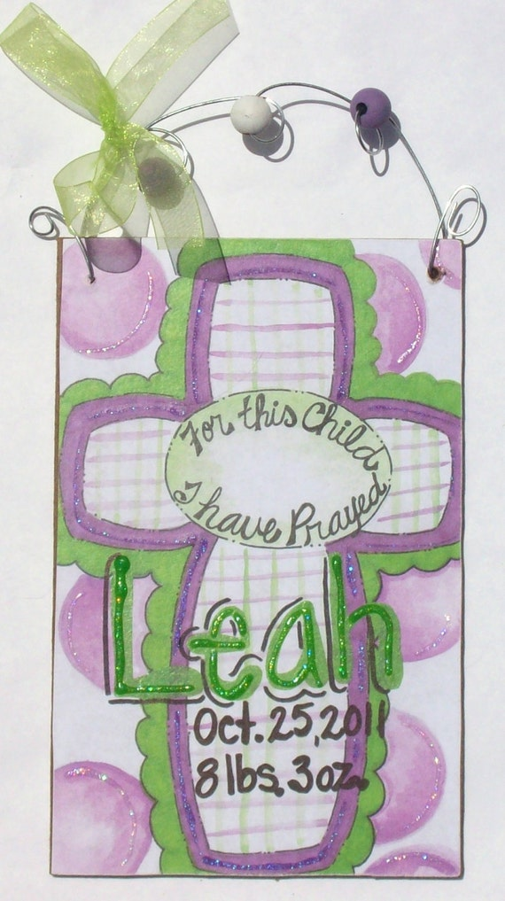 """Hand personalized childs cross """"for this child I have prayed"""" room name sign"""