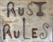 Folk Art Sign RUST RULES metal sign wooden sign  Wall Hanging