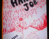 HAND JOB: A Labor of Love (The Adventure School for Ladies Comics Intensive Summer 2012 Anthology)