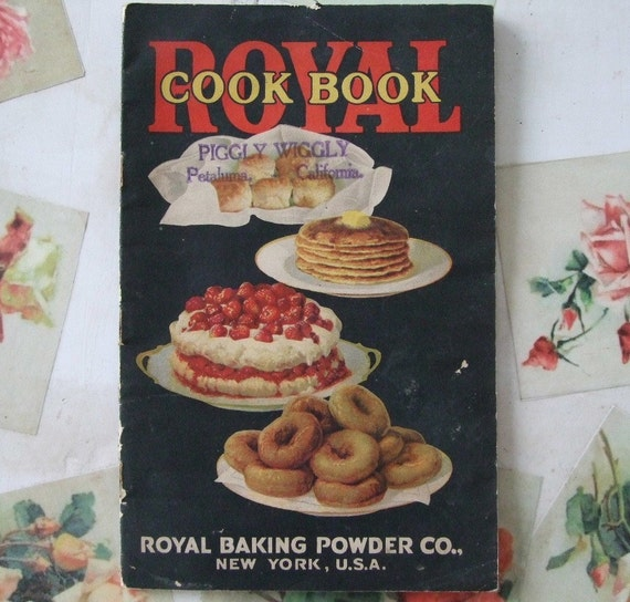 SALE - 1928 Royal Cookbook