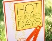 Hot Summer Day Card