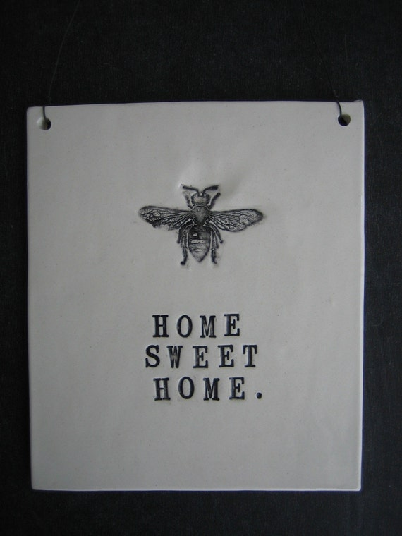 home sweet home plaque.