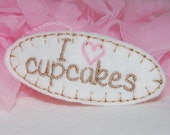 I Love Cupcakes Wool Felt Hair Clip by Chic Baby Rose