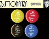 KEEP CALM AND CARRY ON Value Pack 4 Button Set One and a HALF inch pinback buttons plus BONUS