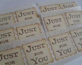 Envelope Seals / Stickers - Just For You---LAST SET---