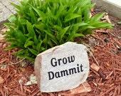 Large Engraved Garden Rock Granite Grow Dammit