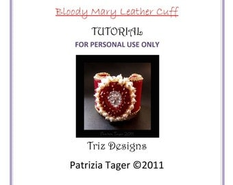 PDF Beading Tutorial -  Bloody Mary Beadwork Bead Embroidery Leather Cuff - Instructions ONLY