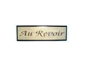 French Au Revoir sign