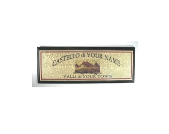 PERSONALIZED ITALIAN CASTLE SIGN - - ADD YOUR NAME