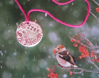 Earth Friendly Porcelain BE FREE  Necklace on Fucshia  Bamboo String
