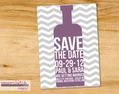 Wine Save the Date- Chevron -Wedding- Digital File or Printed- any color