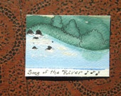 Song of the River ACEO