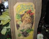 Barnwood Advertising- Choice Grapes -  wall hanging