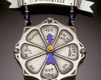 SALE 25% off - A Woman's Prerogative pin