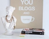 I Love You Blogs and Coffee Print (Kraft)