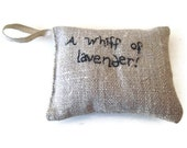 Lavender sachet in linen with embroidered text 'A whiff of lavender'