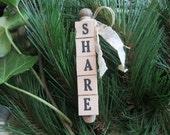 SHARE Vintage Letter Tile Ornament, Gift Tag, Inspiration Clip