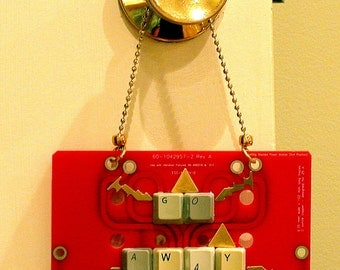 Recycled Rare RED CIRCUIT BOARD Office Hanging Message Board - Go Away !