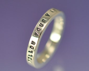 Just Say It - 3mm Sterling Silver Stamped Ring. Wedding, engagement or promise for him or for her.