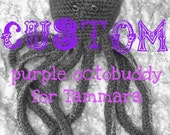 Custom Purple Octobuddy for Tamara
