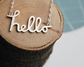 Hello Necklace, You're My Favourite Hello in Sterling Silver.