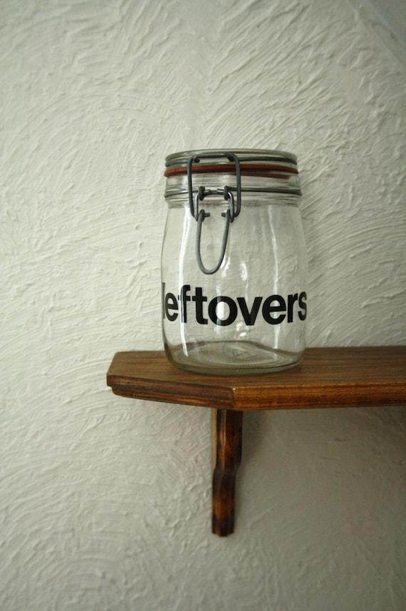 Leftovers jar