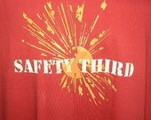 Explosion SAFETY THIRD Tshirt -- safety 3rd Mens tshirt Red & Orange or Brown and Orange masculine under25 etsybrc