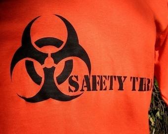 Big Man SAFETY THIRD you BIOHAZARD neon safety orange mens TShirt for Pyros. Safety 3rd tshirt 3x 3xl 4x 4xl 5x 5xl masculine under25